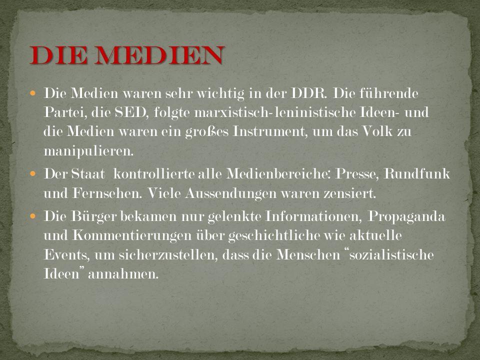 Die Medien waren sehr wichtig in der DDR. Die führende Partei, die SED, folgte marxistisch-leninistische Ideen- und die Medien waren ein großes Instru