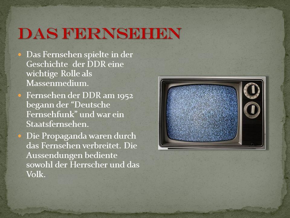 Das Fernsehen spielte in der Geschichte der DDR eine wichtige Rolle als Massenmedium. Fernsehen der DDR am 1952 begann der Deutsche Fernsehfunk und wa