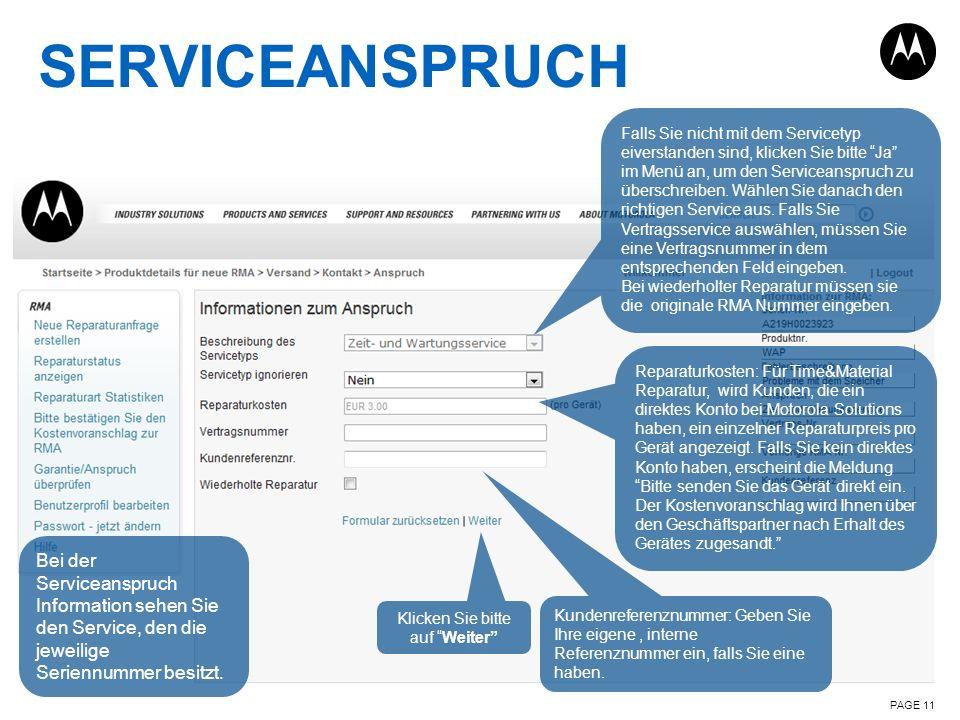SERVICEANSPRUCH PAGE 11 Bei der Serviceanspruch Information sehen Sie den Service, den die jeweilige Seriennummer besitzt. Reparaturkosten: Für Time&M