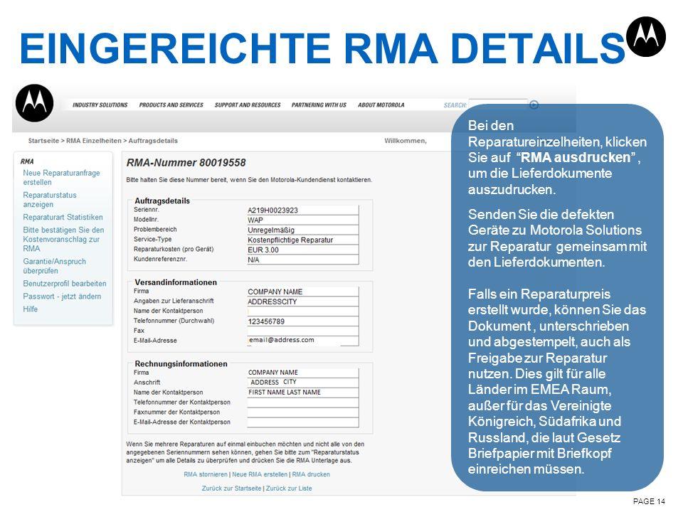 EINGEREICHTE RMA DETAILS PAGE 14 Bei den Reparatureinzelheiten, klicken Sie auf RMA ausdrucken, um die Lieferdokumente auszudrucken. Senden Sie die de