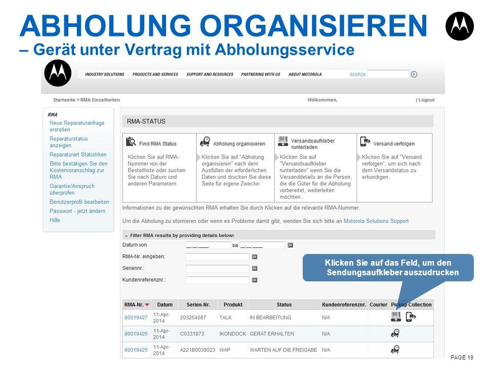 ABHOLUNG ORGANISIEREN – Gerät unter Vertrag mit Abholungsservice PAGE 19 Klicken Sie auf das Feld, um den Sendungsaufkleber auszudrucken