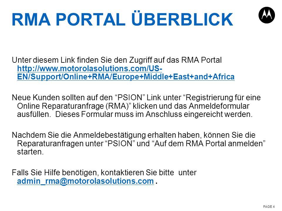RMA PORTAL ÜBERSICHT PAGE 5 Links zu nützlichen Seiten RMA Portal Menüauswahl Startmenü, Password Änderung und Information zur letzten Sitzung Weitere nützliche Links und Informationen