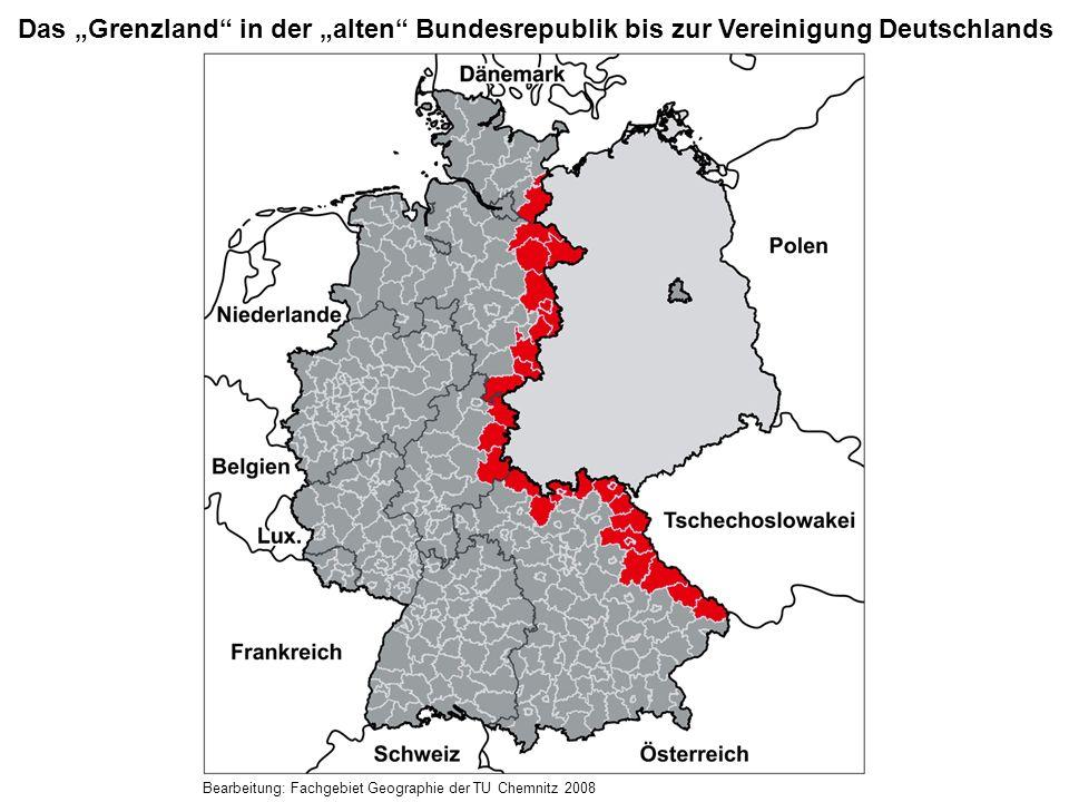Das Grenzland in der alten Bundesrepublik bis zur Vereinigung Deutschlands Bearbeitung: Fachgebiet Geographie der TU Chemnitz 2008