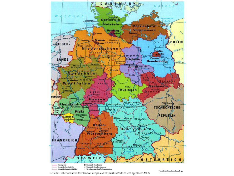 Quelle: Folienatlas Deutschland – Europa – Welt, Justus Perthes Verlag, Gotha 1995