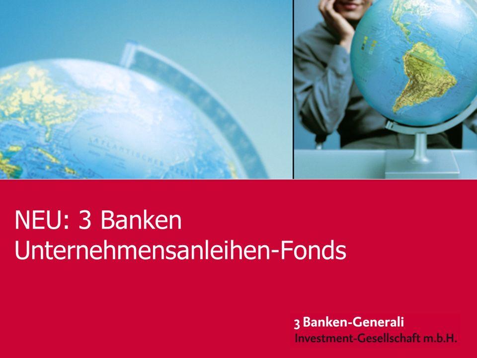 November 2008 NEU: 3 Banken Unternehmensanleihen-Fonds