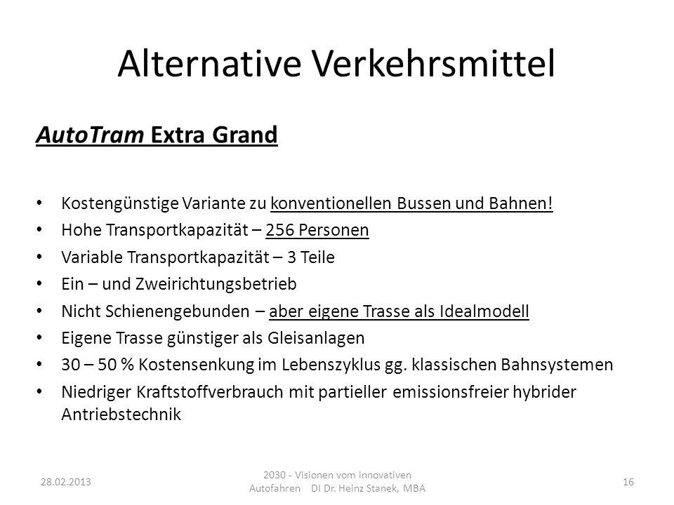 Alternative Verkehrsmittel AutoTram Extra Grand Kostengünstige Variante zu konventionellen Bussen und Bahnen.