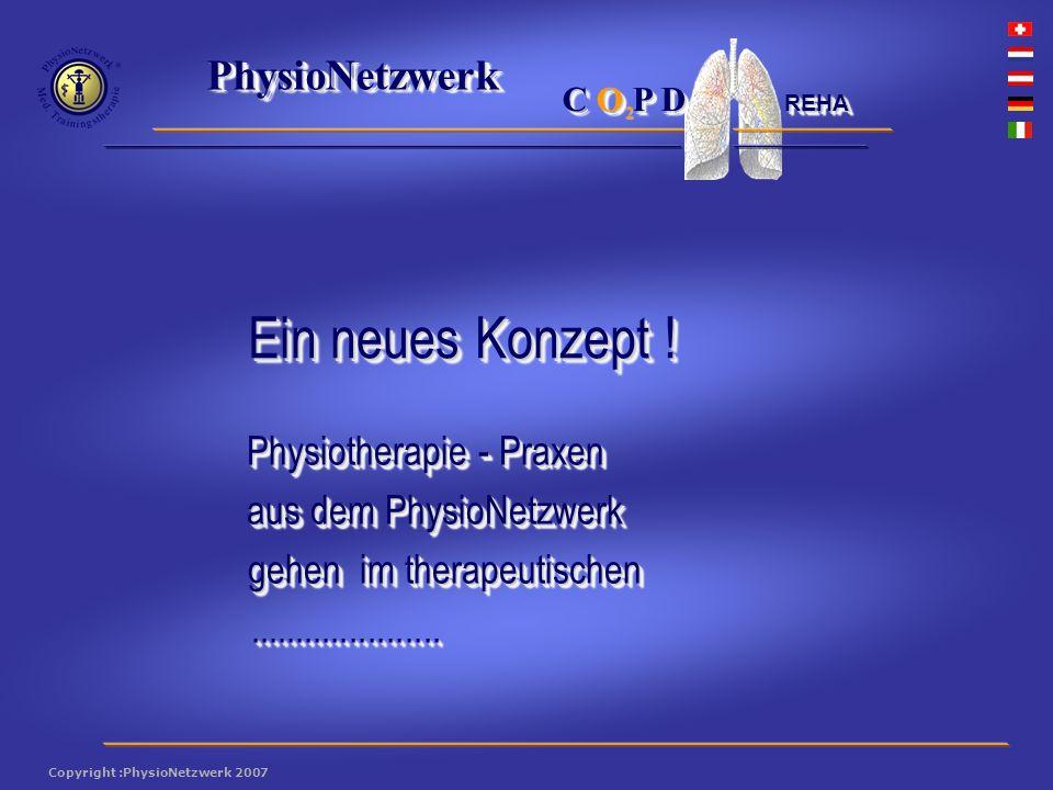 ® PhysioNetzwerk 2 Copyright :PhysioNetzwerk 2007 C O P D REHA Intensives Krafttraining Grund: Aktivitäten, die zu viele Muskeln beanspruchen, werden durch die eingeschränkte Lungenfunktion nicht vertragen.
