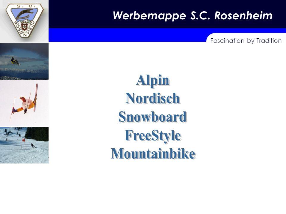 Fascination by Tradition Skisport – Tradition- Jugend Werbemappe S.C. Rosenheim