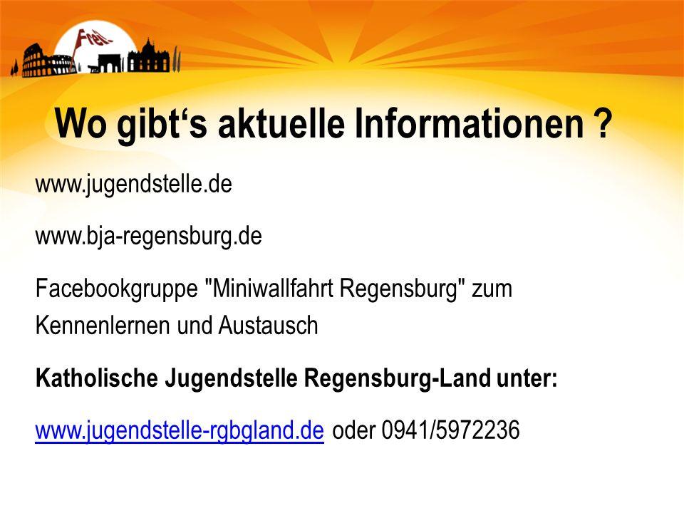 Wo gibts aktuelle Informationen ? www.jugendstelle.de www.bja-regensburg.de Facebookgruppe