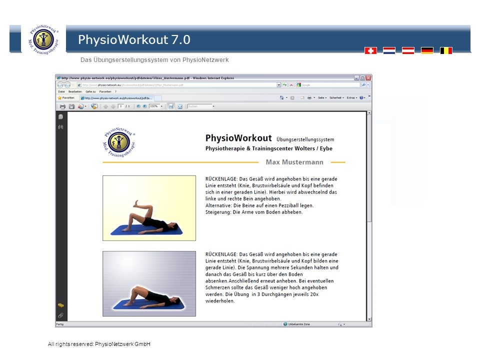 PhysioWorkout 7.0 Das Übungserstellungssystem von PhysioNetzwerk All rights reserved: PhysioNetzwerk GmbH Übungen