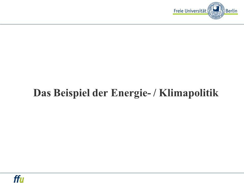 Das Beispiel der Energie- / Klimapolitik