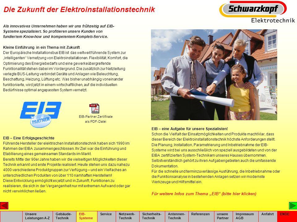 Luftbildaufnahme Unsere Leistungen A-Z Gebäude- Technik EIB- Systeme ServiceNetzwerk- Technik Sicherheits- Technik Antennen- Technik Referenzenunsere Partner Impressum AGBLuftbild ENDE Theodor-Heuß-Ring 61 D-53840 Troisdorf Tel.