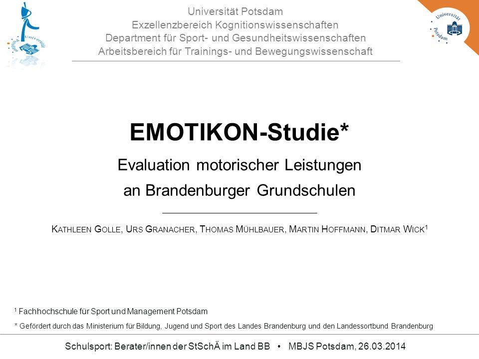 Universität Potsdam Exzellenzbereich Kognitionswissenschaften Department für Sport- und Gesundheitswissenschaften Arbeitsbereich für Trainings- und Be