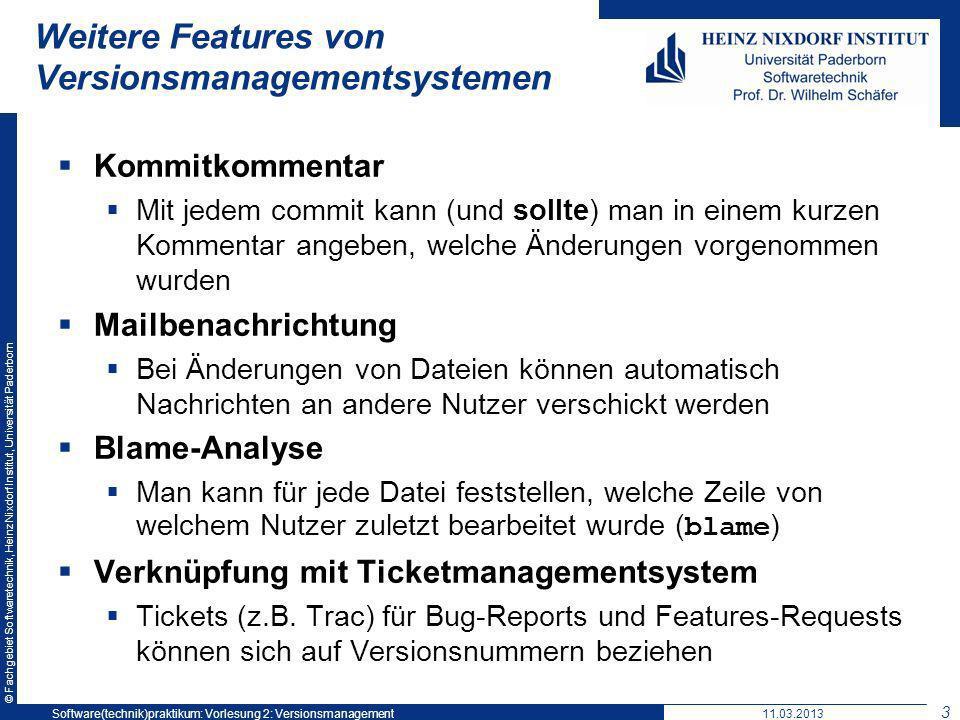 © Fachgebiet Softwaretechnik, Heinz Nixdorf Institut, Universität Paderborn Weitere Features von Versionsmanagementsystemen Kommitkommentar Mit jedem