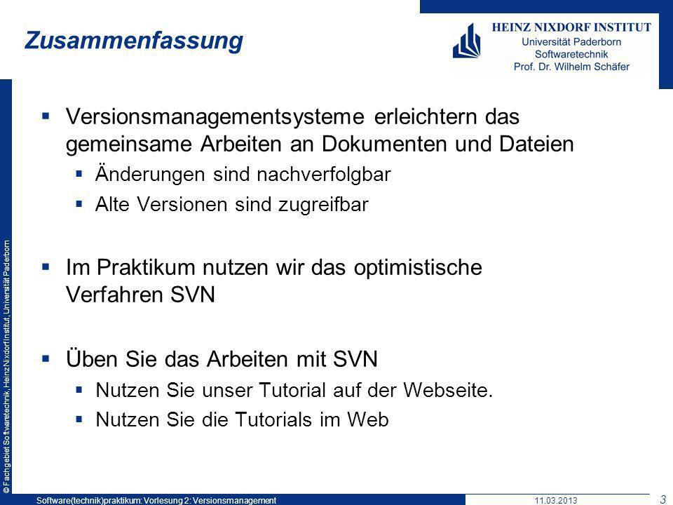 © Fachgebiet Softwaretechnik, Heinz Nixdorf Institut, Universität Paderborn Zusammenfassung Versionsmanagementsysteme erleichtern das gemeinsame Arbei
