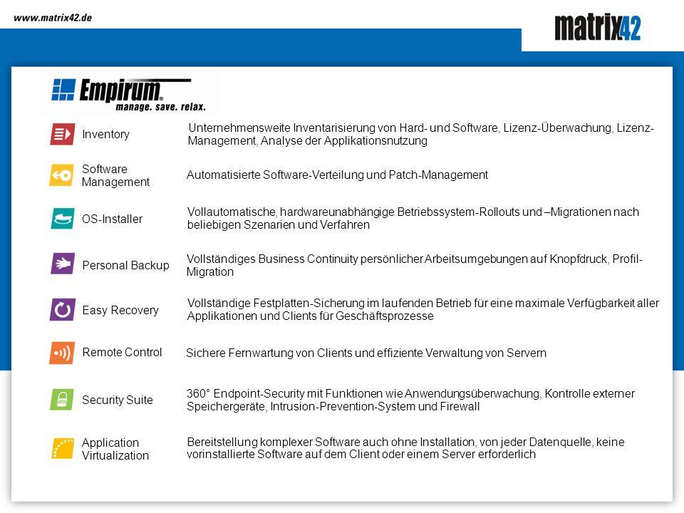 Unternehmensweite Inventarisierung von Hard- und Software, Lizenz-Überwachung, Lizenz- Management, Analyse der Applikationsnutzung Automatisierte Soft