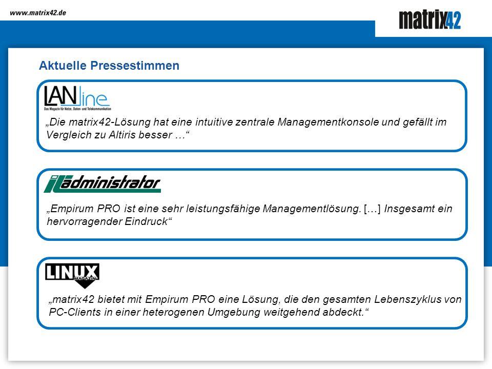 Aktuelle Pressestimmen Die matrix42-Lösung hat eine intuitive zentrale Managementkonsole und gefällt im Vergleich zu Altiris besser … Empirum PRO ist