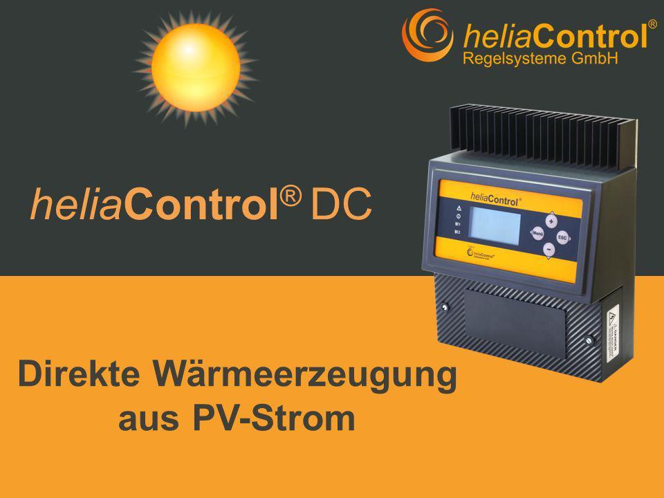 heliaControl ® DC Direkte Wärmeerzeugung aus PV-Strom
