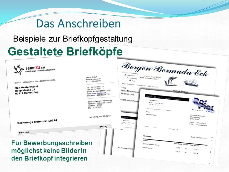 Das Anschreiben Beispiele zur Briefkopfgestaltung Gestaltete Briefköpfe Für Bewerbungsschreiben möglichst keine Bilder in den Briefkopf integrieren