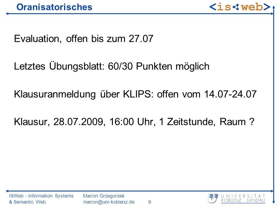 ISWeb - Information Systems & Semantic Web Marcin Grzegorzek marcin@uni-koblenz.de10 X-Baum Brechthold, Keim, Kriegel 1996 Idee basiert auf zwei Beobachtungen: 1.Effizienzprobleme im hochdimensionalen Raum aufgrund steigender Überlappungen sequentieller Durchlauf ist effizienter als Baumdurchlauf 2.Zerlegung sollte an einer bestimmten Dimension erfolgen (auf Kosten der Balance!)