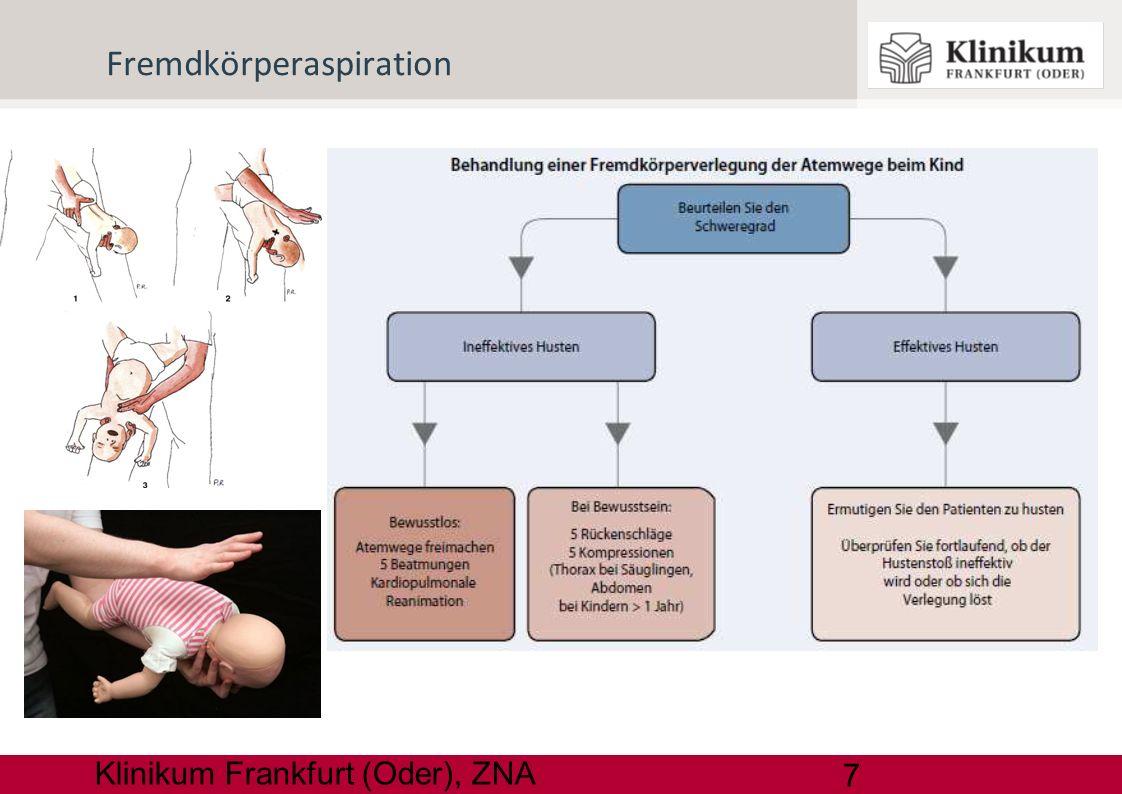18 Klinikum Frankfurt (Oder), ZNA Alle 30 Sekunden: Trocknen Stimulieren Beatmen HDM bei HF < 60 Unmittelbar Neugeborenen REA