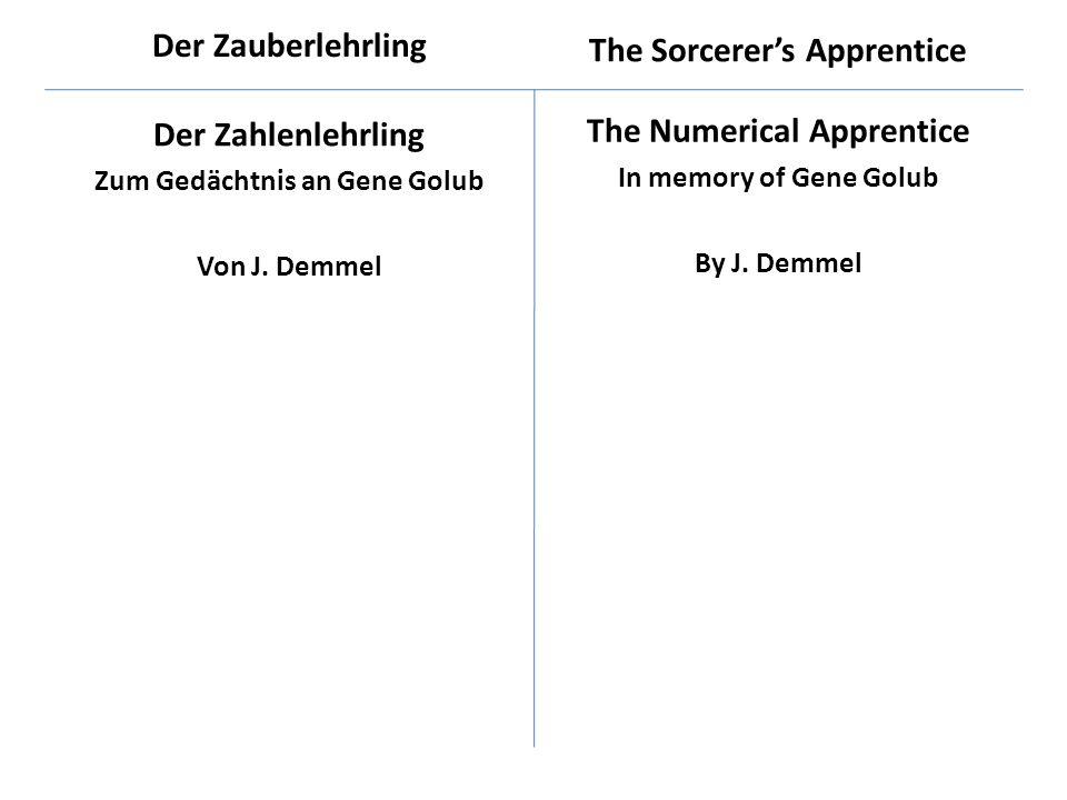 Der Zahlenlehrling Zum Gedächtnis an Gene Golub Von J.