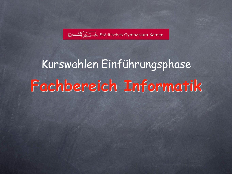 Kurswahlen Einführungsphase Fachbereich Informatik