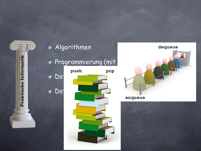 Algorithmen Programmierung (mit Java BlueJ) Datenstrukturen Datenbanken