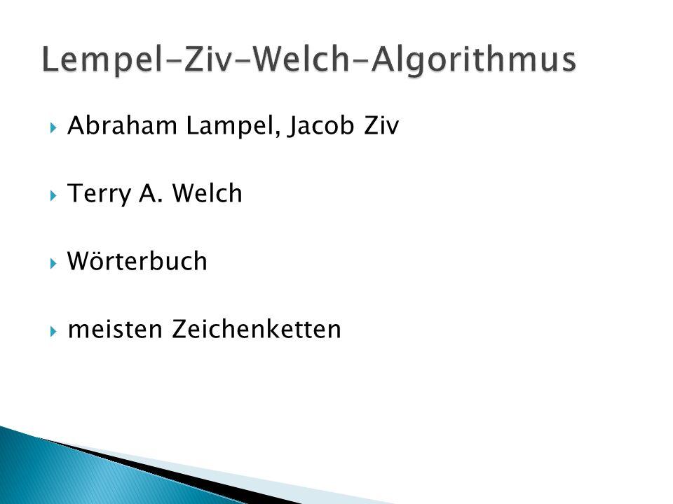 Abraham Lampel, Jacob Ziv Terry A. Welch Wörterbuch meisten Zeichenketten