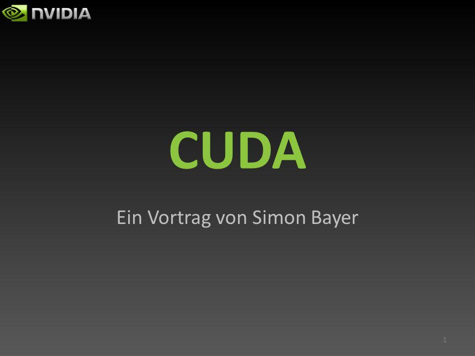 Gliederung Gliederung (Teil 1) 1.Einleitung 2.CUDA C 3.Parallelität 3.1.GPU CPU 3.2.Parallelität bei CUDA 3.3.Umwandlung von seriellem CPU- Code in stark parallelen CUDA C-Code 2