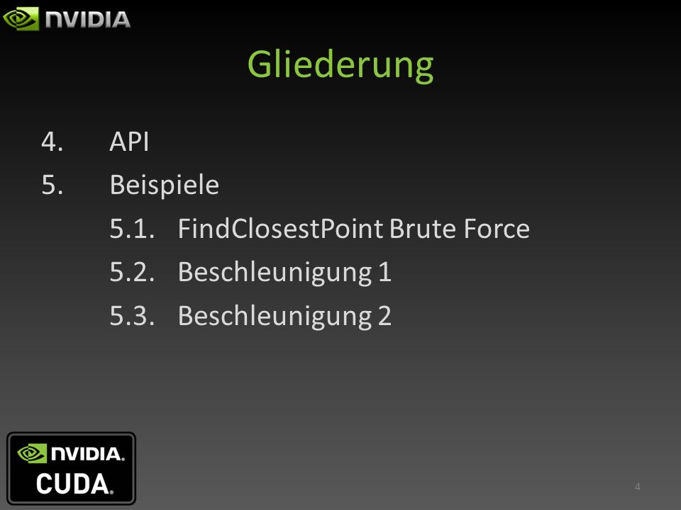 Einführung CUDA = Compute Unified Device Architecture Schnittstelle von Nvidia für GPGPU seit Nov 06 Voraussetzung: hohe Parallelisierbarkeit z.B.