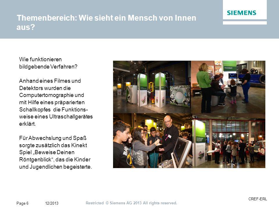 Restricted © Siemens AG 2013 All rights reserved.Themenbereich: Wie kommt der Strom zu mir.