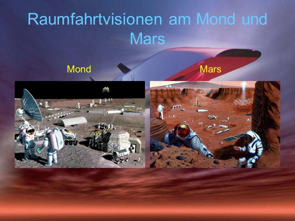 Raumfahrtvisionen am Mond und Mars MondMars