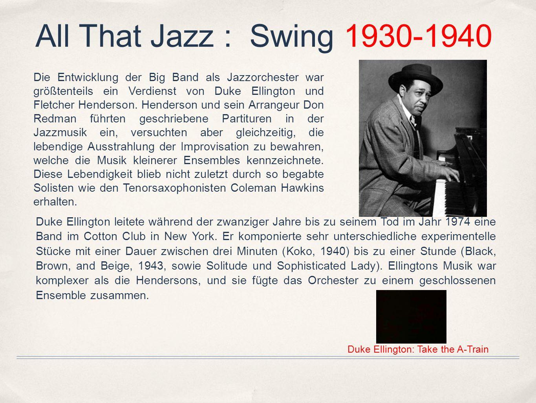 Die Entwicklung der Big Band als Jazzorchester war größtenteils ein Verdienst von Duke Ellington und Fletcher Henderson. Henderson und sein Arrangeur