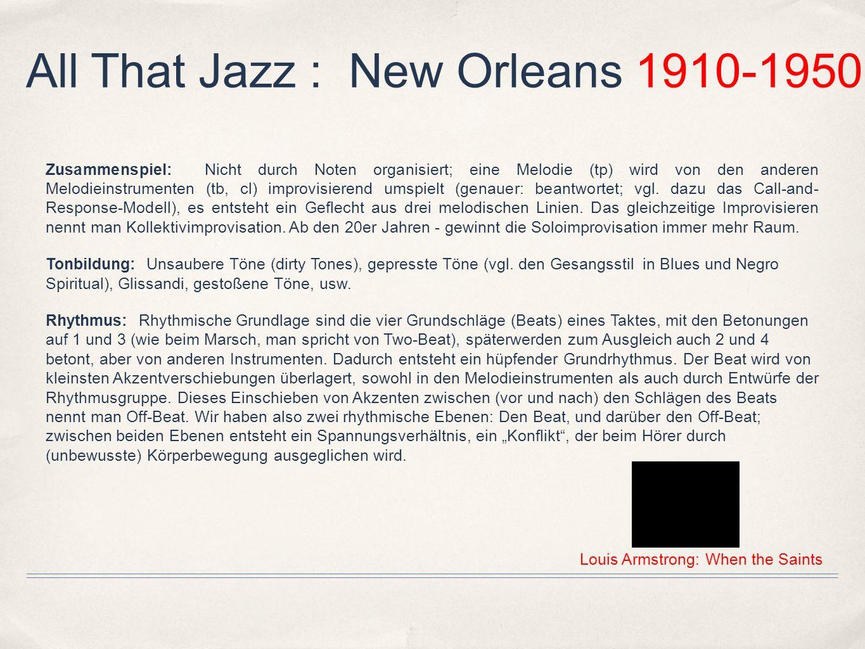 All That Jazz : New Orleans 1910-1950 Der erste echte virtuose Solist des Jazz, Louis Armstrong, war ein atemberaubender Improvisator, sowohl in technischer als auch in emotionaler und intellektueller Hinsicht.