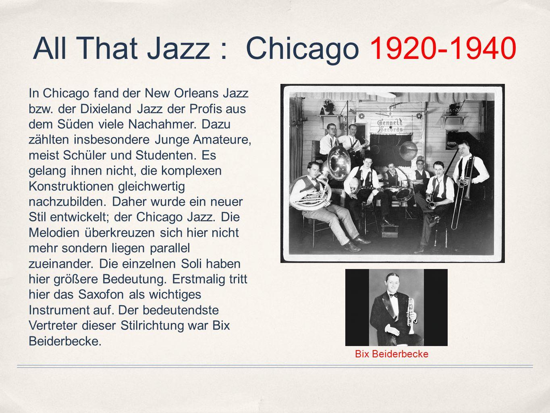 All That Jazz : Swing 1930-1940 Der Swing war die populärste Stilrichtung der Jazzgeschichte.