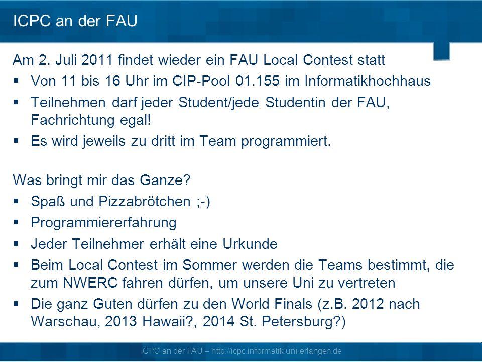 ICPC an der FAU – http://icpc.informatik.uni-erlangen.de ICPC an der FAU Am 2.