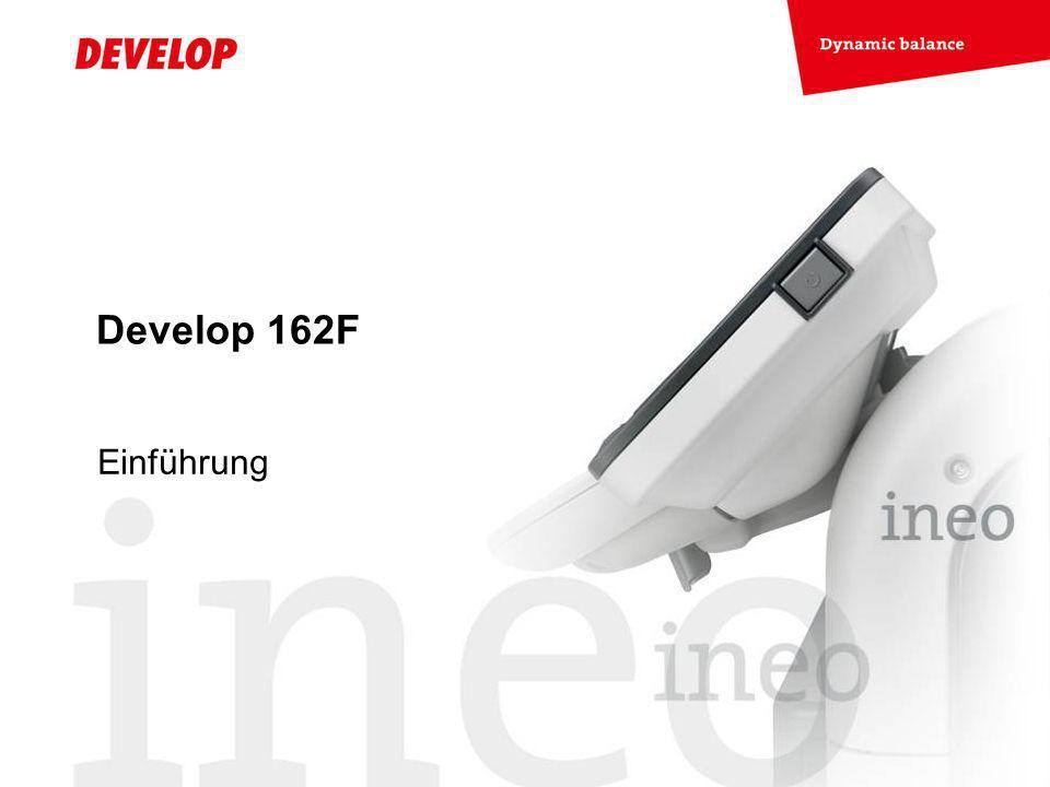 Develop 162F Einführung