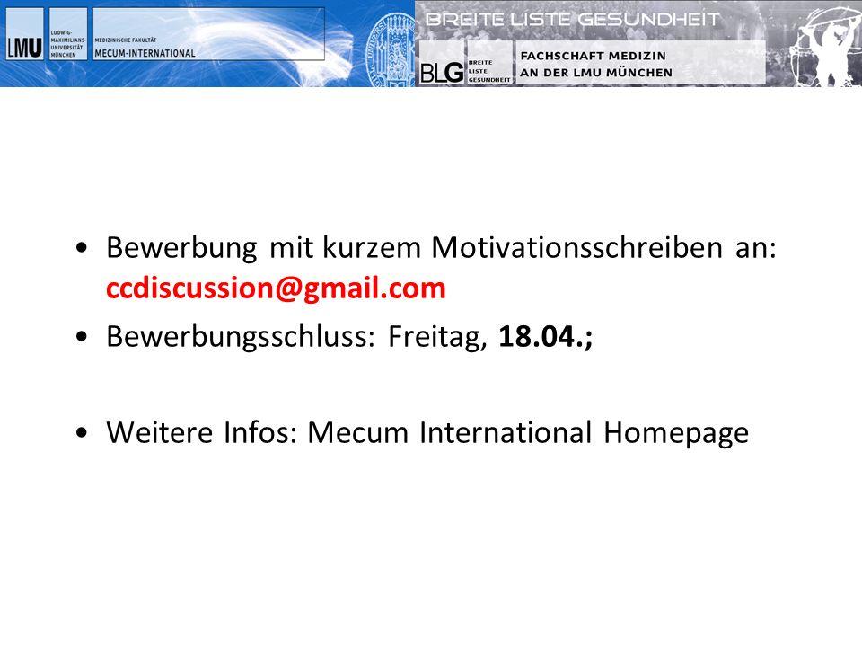 Bewerbung mit kurzem Motivationsschreiben an: ccdiscussion@gmail.com Bewerbungsschluss: Freitag, 18.04.; Weitere Infos: Mecum International Homepage
