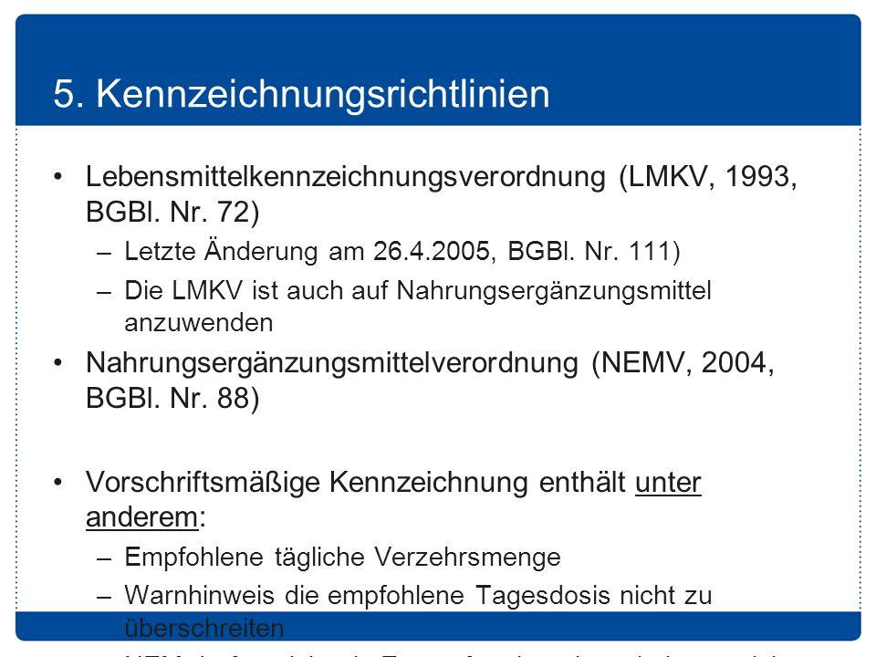 5.Kennzeichnungsrichtlinien Lebensmittelkennzeichnungsverordnung (LMKV, 1993, BGBl.
