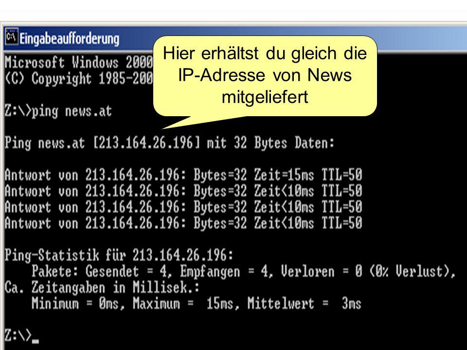 85 Hier erhältst du gleich die IP-Adresse von News mitgeliefert