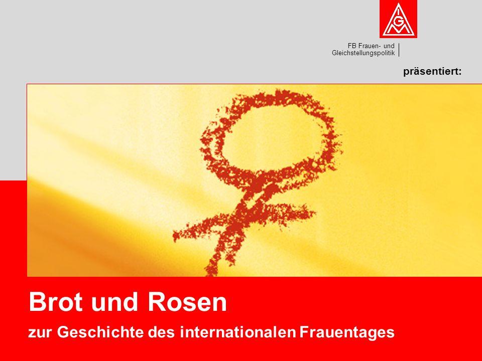 FB Frauen- und Gleichstellungspolitik präsentiert: Brot und Rosen zur Geschichte des internationalen Frauentages