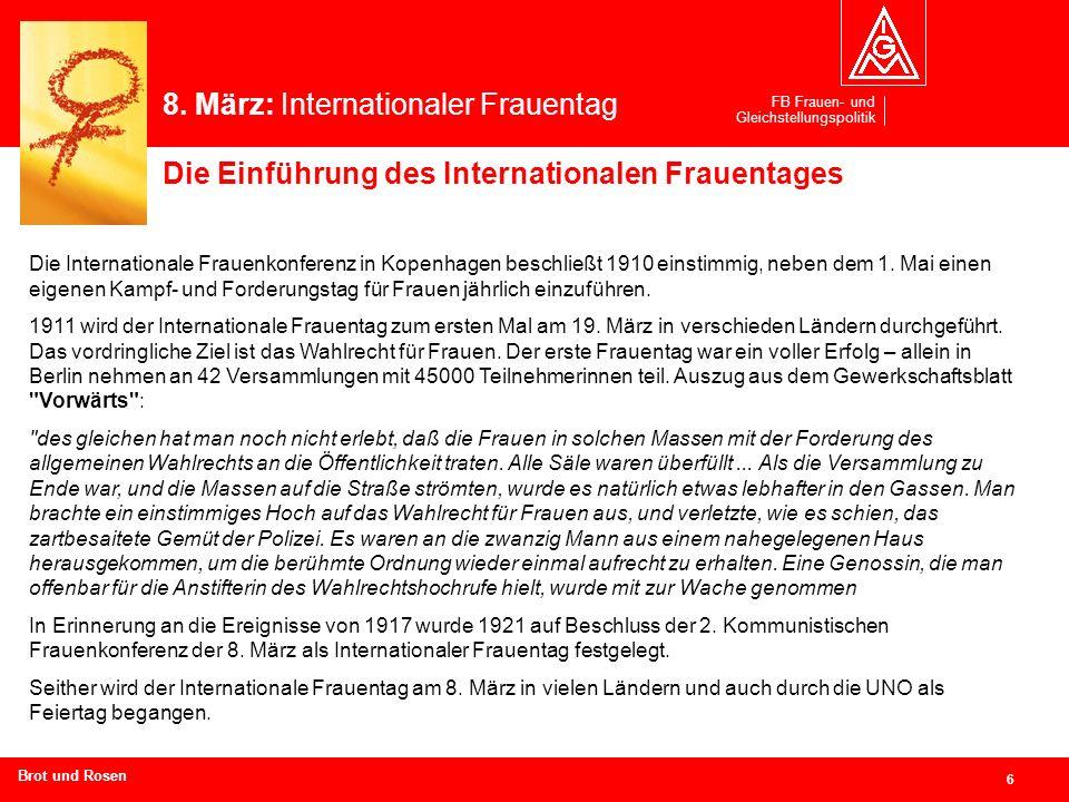 FB Frauen- und Gleichstellungspolitik 6 Branchen und Regionen hier eingeben Die Internationale Frauenkonferenz in Kopenhagen beschließt 1910 einstimmi