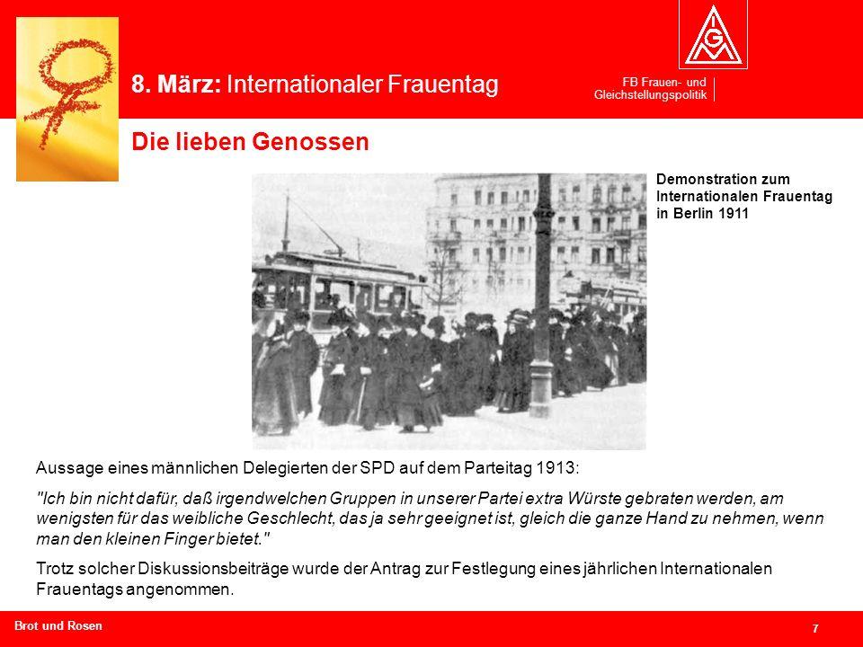 FB Frauen- und Gleichstellungspolitik 7 Branchen und Regionen hier eingeben Demonstration zum Internationalen Frauentag in Berlin 1911 Aussage eines m