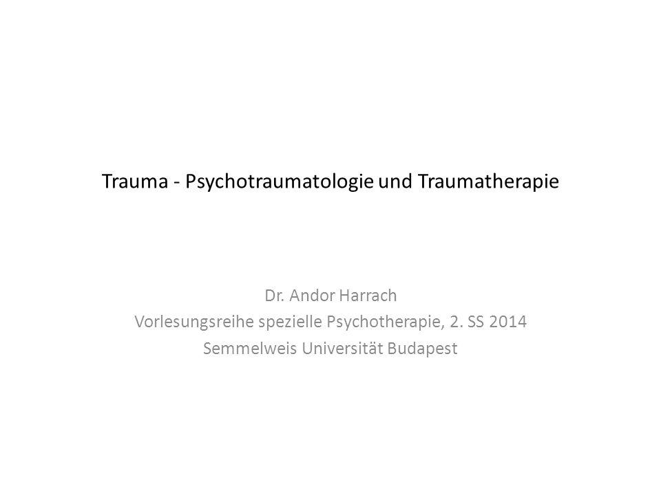Trauma - Psychotraumatologie und Traumatherapie Dr.