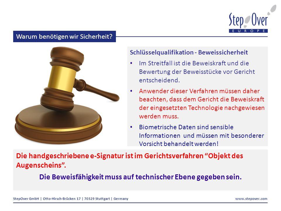 StepOver GmbH | Otto-Hirsch-Brücken 17 | 70329 Stuttgart | Germany www.stepover.com Warum benötigen wir Sicherheit.