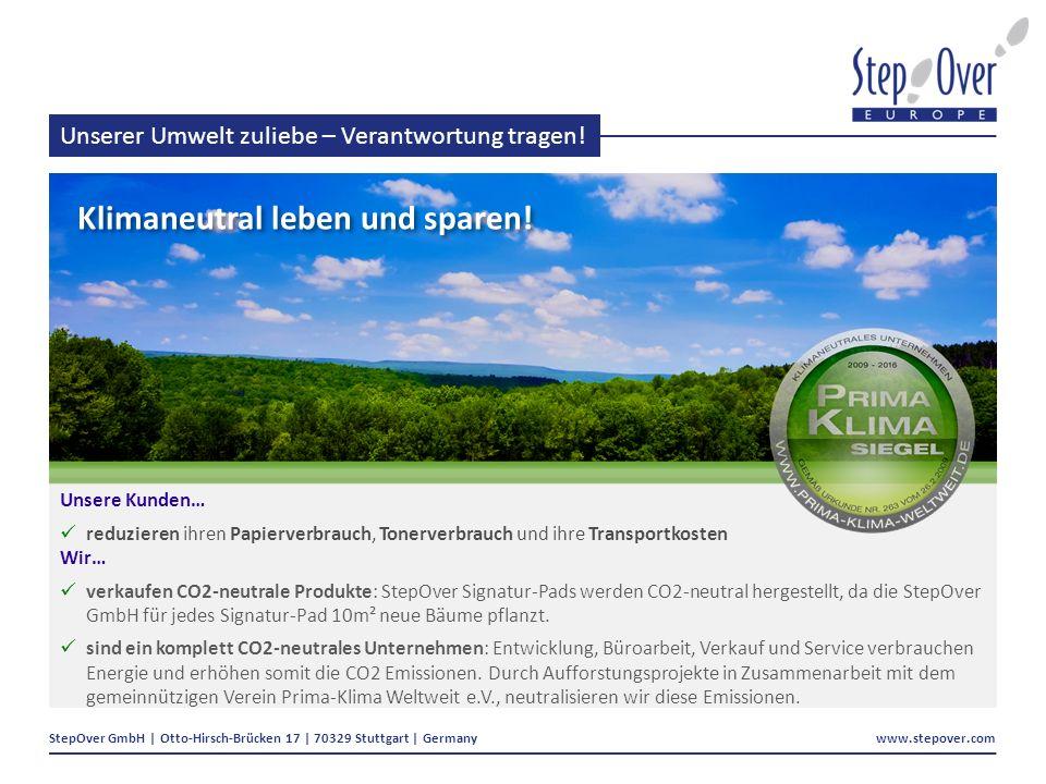 StepOver GmbH | Otto-Hirsch-Brücken 17 | 70329 Stuttgart | Germany www.stepover.com Unserer Umwelt zuliebe – Verantwortung tragen.