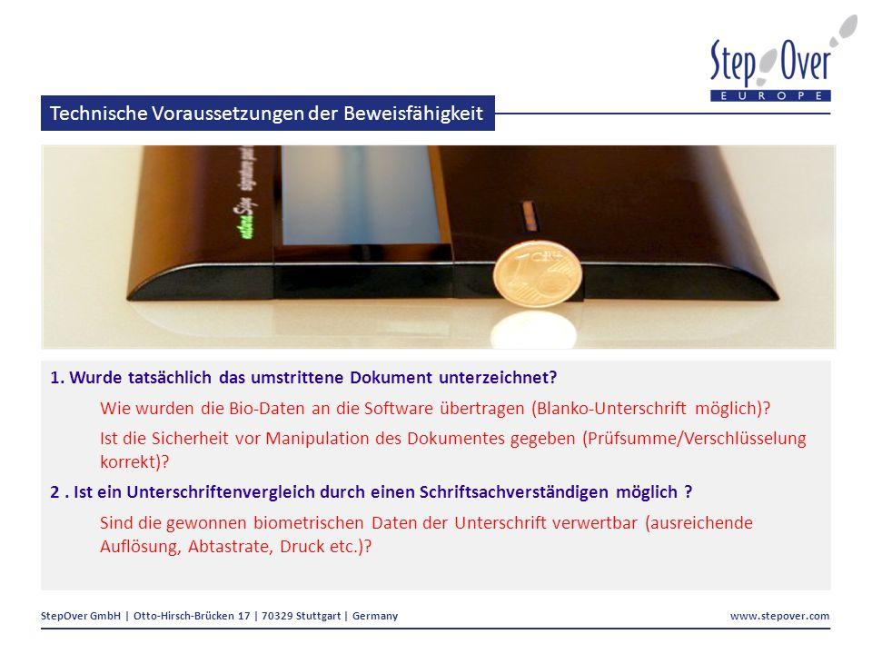 StepOver GmbH | Otto-Hirsch-Brücken 17 | 70329 Stuttgart | Germany www.stepover.com Technische Voraussetzungen der Beweisfähigkeit 1.