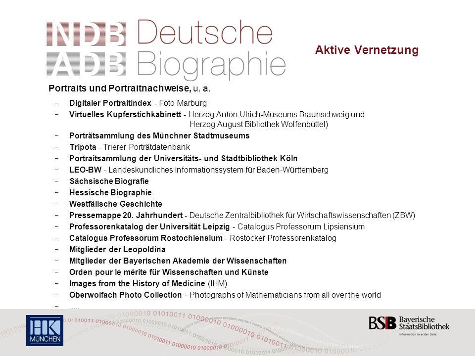 Die Deutsche Biographie – Aktive Vernetzung Portraits und Portraitnachweise, u.