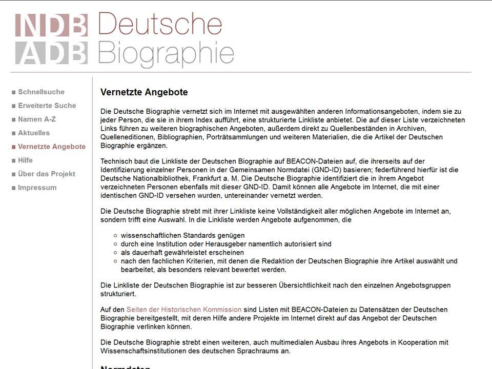 Die Deutsche Biographie – Laufende Arbeiten: Historisch-biographisches Informationssystem für den deutschsprachigen RaumDeutsche Biographie Historisch-biographisches Informationssystem für den deutschsprachigen Raum Kooperatives DFG-Projekt von Historischer Kommission bei der Bayer.